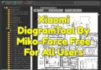 Xiaomi DiagramTool By Miko-Force Free For All Users
