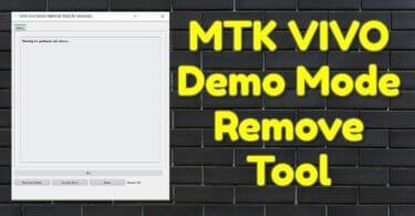 MTK VIVO Demo Mode Remove Tool