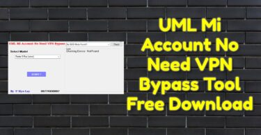 UML Mi Account No Need VPN Bypass Tool Free Download