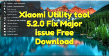 Xiaomi Utility tool 5.2.0 Fix Major issue Free Download