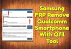 Samsung FRP Remove Qualcomm Smartphone With Qfil Tool