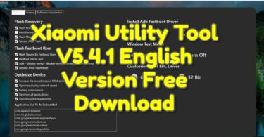 Xiaomi Utility Tool V5.4.1 English Version Free Download
