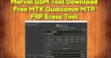 Marvel GSM Tool V2.1 Download Free MTK Qualcomm MTP FRP Erase Tool (1)